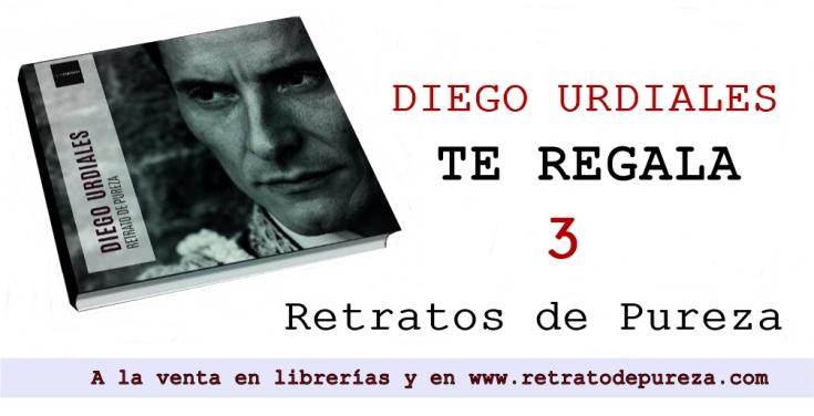 DIEGO URDIALES TE REGALA 3 EJEMPLARES DE RETRATO DE PUREZA